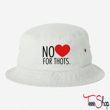 No love for thots bucket hat