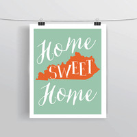 Kentucky inspired home sweet home quote illustration typography print home decor college dorm room printable prints posters INSTANT DOWNLOAD