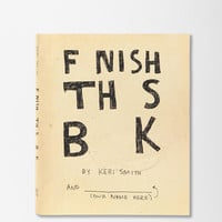 Finish This Book By Keri Smith