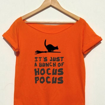 Halloween Funny Shirt It's just a bunch of Hocus Pocus with witch or cat print graphic tee off the shoulder top