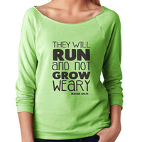 They Will Run 3/4 Sleeve Scoop Neck - beautiful quote shirts, workout clothing, motivational tshirts, inspirational raw edge tops, faith