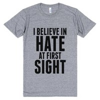 I Believe In Hate At First Sight T-shirt Blk Art
