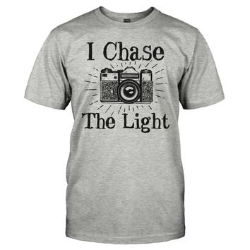 I Chase The Light - Photography - T Shirt