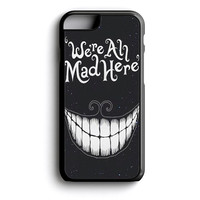 were ah mad here art iPhone 4s iPhone 5 iPhone 5c iPhone 5s iPhone 6 iPhone 6s iPhone 6 Plus Case | iPod Touch 4 iPod Touch 5 Case