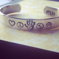Vegan standing for compassion & no violence,  for the people, for the planet and the animals , hand stamped bracelet 3/8 inch