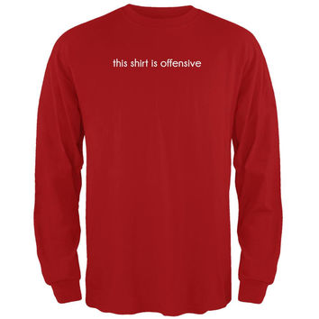 This Shirt Is Offensive Red Adult Long Sleeve T-Shirt