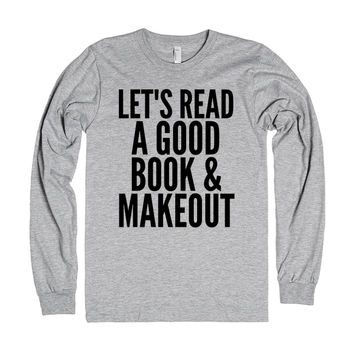 Let's Read A Good Book & Makeout