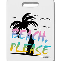 Beach Please - Summer Colors with Palm Trees Thick Plastic Luggage Tag