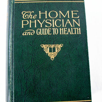 1930s The Home Physician and Guide To Health, Vintage Anatomy Book