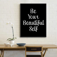 "Home and Living Wall Decor ""Be Your Beautiful Self"" Home Decor Wall Hanging Typography Poster Housewares Art Digital Print Word art"