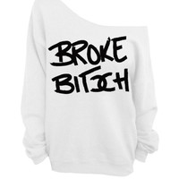White Slouchy Oversized Sweater - Broke Bitch