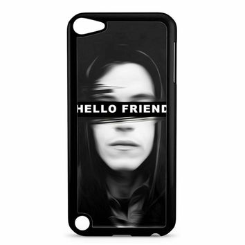 Mr Robot Hello Friends iPod Touch 5 Case