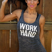Work Hard Be Nice Burnout Workout Tank by FiredaughterClothing