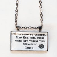 Limb and Fingers Jewelry Shop Tonks Quote Harry by DiagonAlley