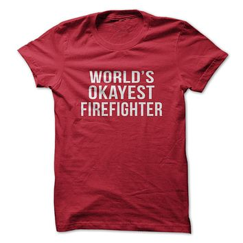 World's Okayest Firefighter-On Sale