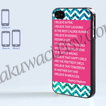 Audrey Hepburn IBelieve In Pink - iPhone 4 case - iPhone 4S case - Samsung Galaxy S3/S4 - iPhone case - Hard Plastic - Case Soft Rubber Case