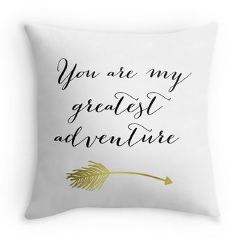 You Are My Greatest Adventure Decorative Pillow Cover