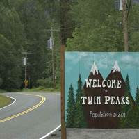 Twin Peaks Welcome Sign Poster 11x17