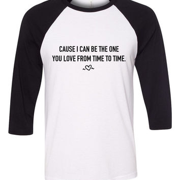 "One Direction ""Perfect - 'Cause I can be the one you love from time to time"" Heart Baseball Tee"