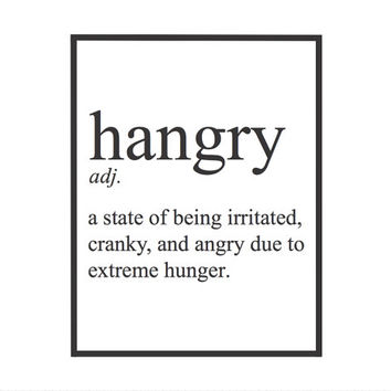 Hangry Word And Definition Typography From Harrysfirstwife On