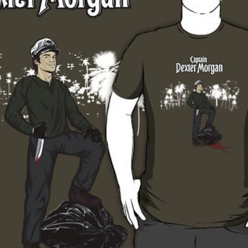 Captain Dexter Morgan- Dexter Parody T-Shirts  Hoodies by spacemonkeydr | RedBubble