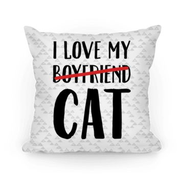 I LOVE MY BOYFRIEND (CAT) THROW PILLOW
