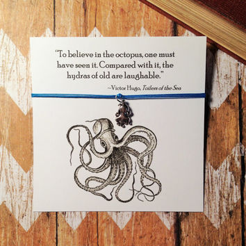 Octopus Bracelet and Card with Victor Hugo Quotation
