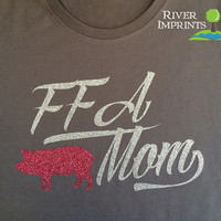 FFA MOM T-shirt, sparkly show animal glitter shirt -fitted, regular, or long sleeves