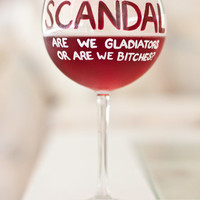 SCANDAL Wine Glass: Are We Gladiators Or Are We?