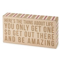 Primitives by Kathy 'The Thing About Life' Box Sign