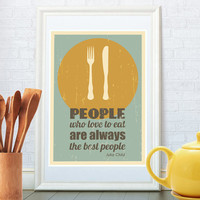 Kitchen quote art print, Retro poster, Minimalist art, Fork, Knife, Plate, Julia Child's quote, Food poster, Home decor