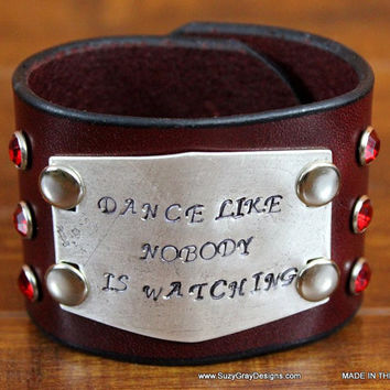 "2"" Cherry Brown Leather Statement Cuff - Dance Like Nobody Is Watching"
