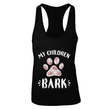 My Children Bark Dog Mom Mommy Mothers Day