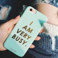 """Blue """" I am very busy """" phone case for iPhone 7 7plus 6 6S 6plus 6Splus 1109J01"""