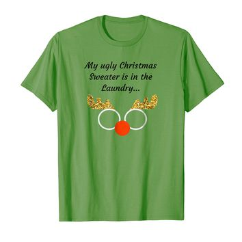 My ugly Christmas Sweater is in the Laundry T-Shirt Xmas