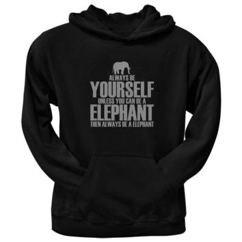 CREYCY8 Always Be Yourself Elephant Black Adult Pullover Hoodie