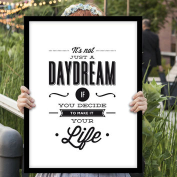 "Typography Art ""Its Not Just a Daydream"" Wall Art Inspirational Quote Typographic Print Fitness Motivation Poster Print"