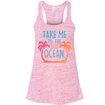 Summer Vibes Collection - Take Me To The Ocean Flowy Racerback Tank - Good Vibes - Summer - Tan Lines - Beach