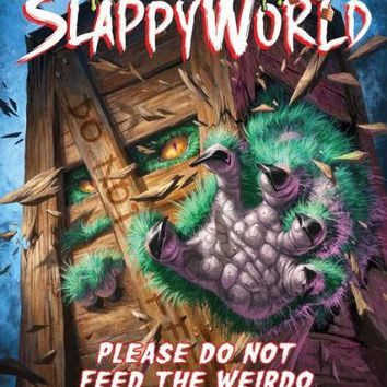 Please Do Not Feed the Weirdo (Goosebumps SlappyWorld #4) by R. L. Stine (Paperback)