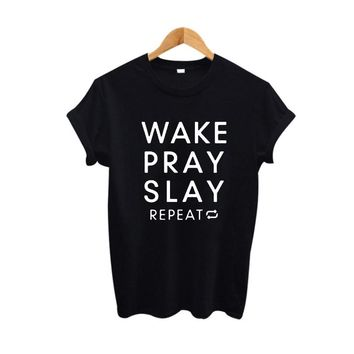 Wake Pray Slay Repeat Tee