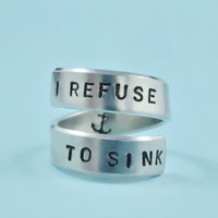 [♡001] I REFUSE TO SINK -Hand Stamped Ring, Inspirational Ring, Personalized Gift