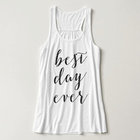 Glitter Print, Best Day Ever, Racerback, Bachelorette Party Tank Top, Bridal Party Tank Top