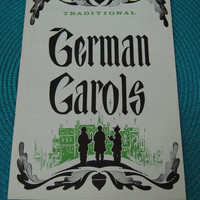 Vintage Sheet Music//Voice German Carols 1963