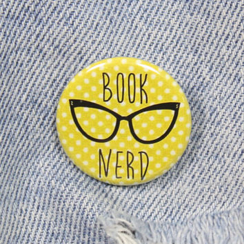 Book Nerd 1.25 Inch Pin Back Button Badge
