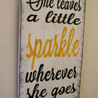 She Leaves A Little Sparkle Wherever She Goes Nursery Decor Girls Bedroom Sign Girls Yellow Bedroom Decor Distressed Wood Baby Gift
