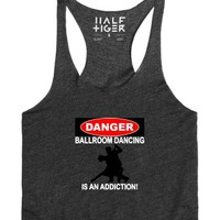 Danger Ballroom Dancing Is An Addiction!-Female Heather Onyx Tank