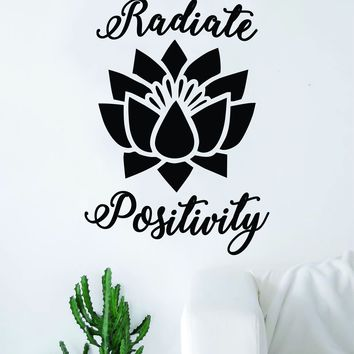 Radiate Positivty Lotus Flower Quote Wall Decal Sticker Room Art Vinyl Inspirational Decor Namaste Good Vibes Yoga