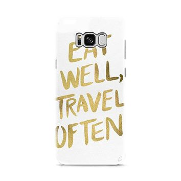 eat well travel often on gold Samsung Galaxy S8 | Galaxy S8 Plus case