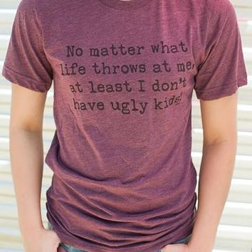 "Gina ""No Matter What Happens In Life"" Tee"