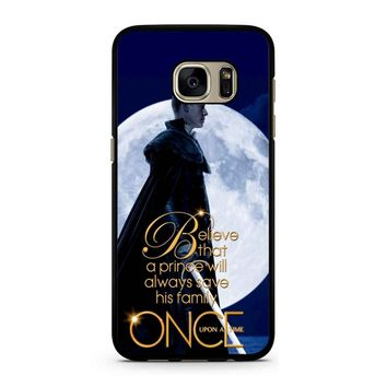 Once Upon A Time Believe A Prince Samsung Galaxy S7 Case